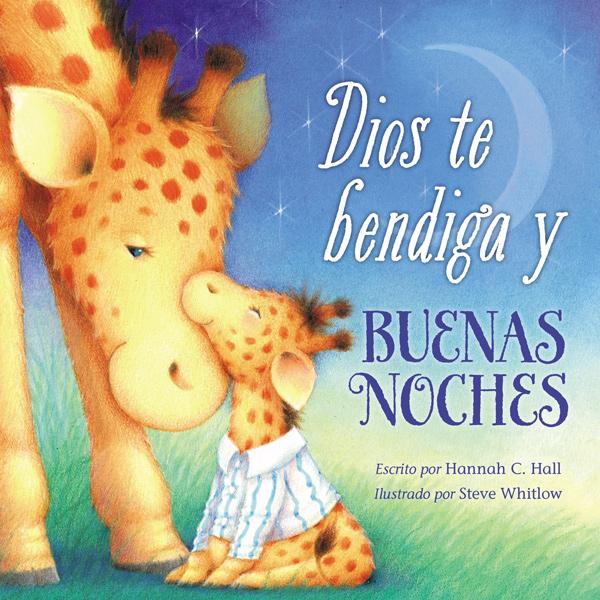 Dios Te Bendiga y Buenas Noches por Hannah C. Hall