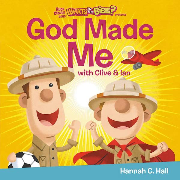 God Made Me by Hannah C. Hall