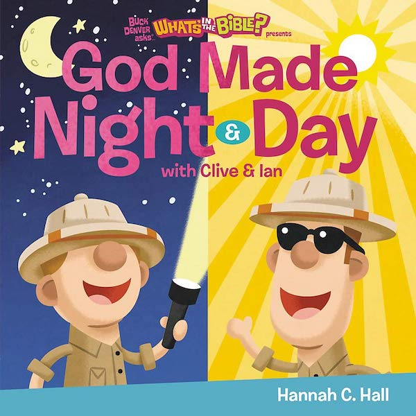 God Made Night & Day by Hannah C. Hall