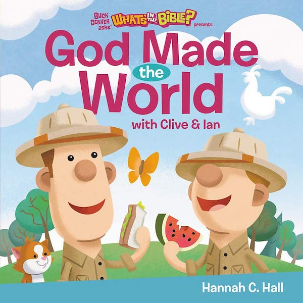 God Made the World by Hannah C. Hall