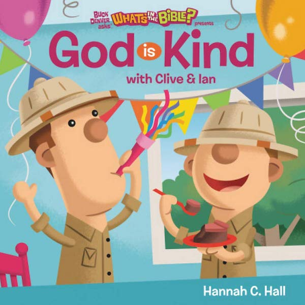 God is Kind by Hannah C. Hall