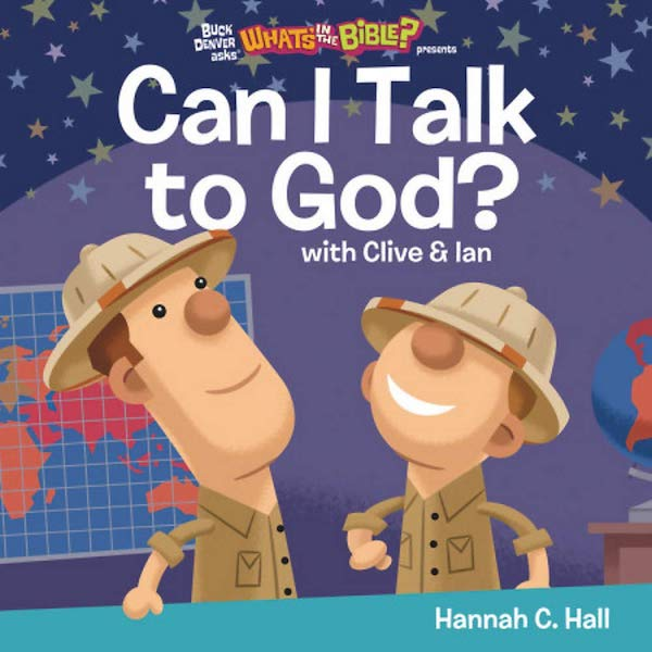 Can I Talk to God? by Hannah C. Hall