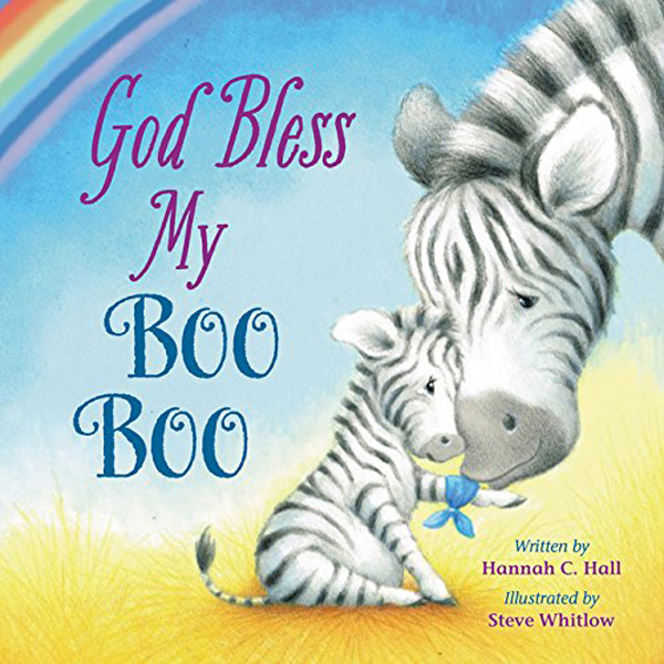 God Bless My Boo Boo by Hannah C. Hall