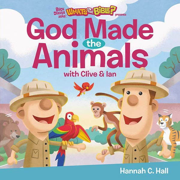 God Made the Animals by Hannah C. Hall