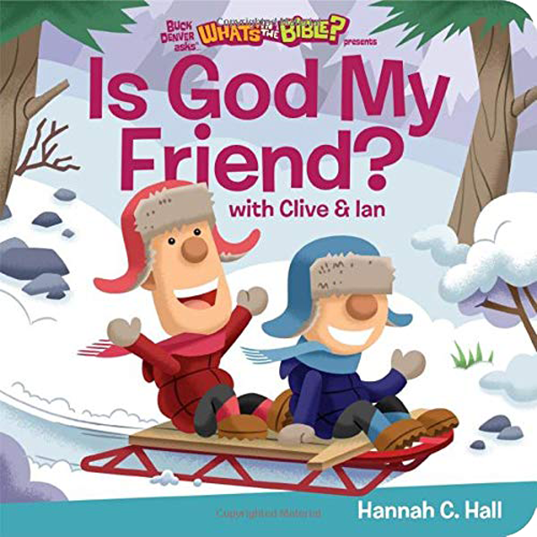 Is God My Friend? by Hannah C. Hall