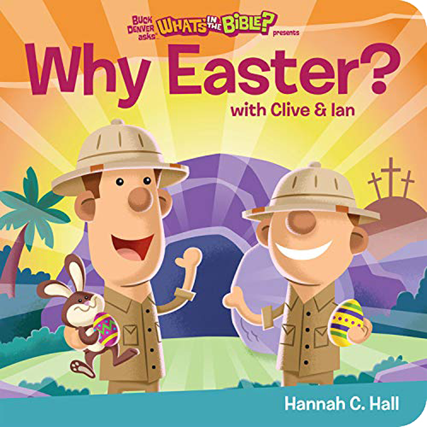 Why Easter? by Hannah C. Hall